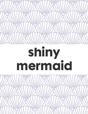 shiny mermaid